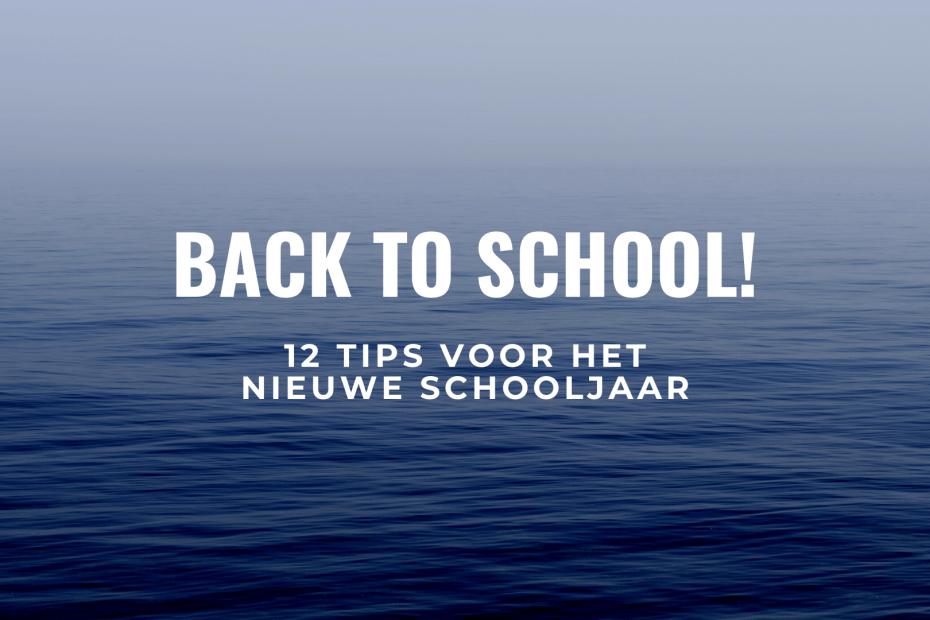 Back to school tips nieuwe schooljaar titel