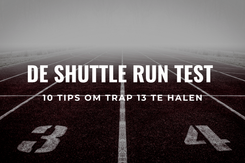 Shuttle Run Test Piepjestest Tips Trap 13