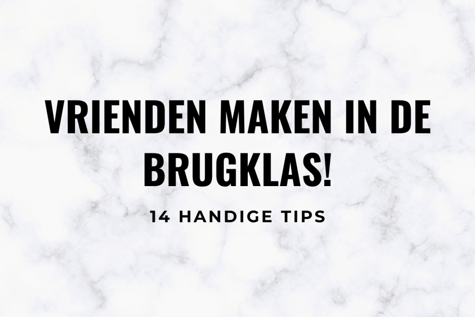 vrienden maken in de brugklas tips middelbare school featured image